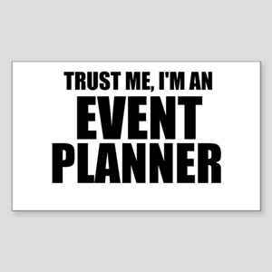 Trust Me, I'm An Event Planner Sticker