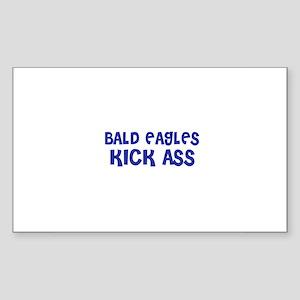 Bald Eagles Kick Ass Rectangle Sticker