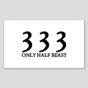 333 ONLY HALF BEAST Rectangle Sticker