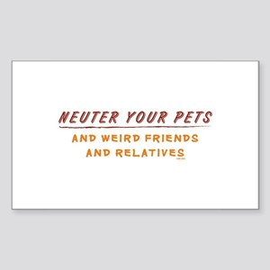 Neuter Your Pets & Weird Frie Sticker (Rectangular