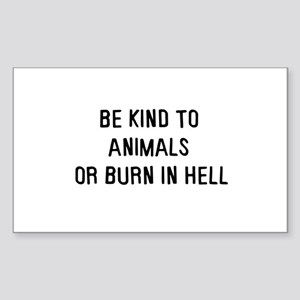 Be kind to animals Rectangle Sticker