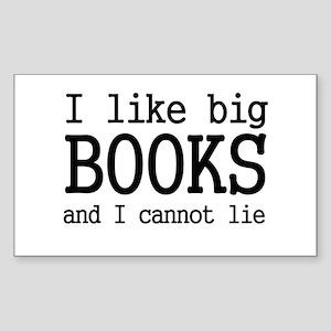 I like big books and I cannot Rectangle Sticker