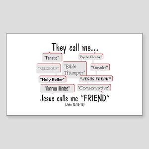 "Jesus Calls Me ""FRIEND"" Sticker (Rectangle)"