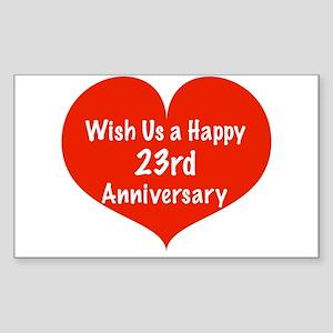 Wish us a Happy 23rd Anniversary Sticker (Rectangl