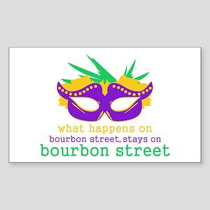 What Happens on Bourbon Street Sticker (Rectangle)