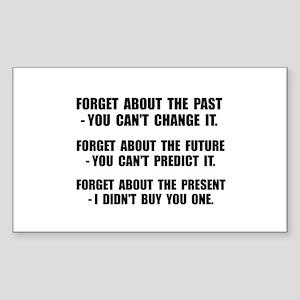 Forget Present Sticker