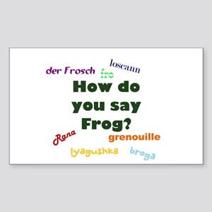 How do you say frog? Rectangle Sticker