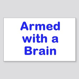 Armed with a Brain Sticker