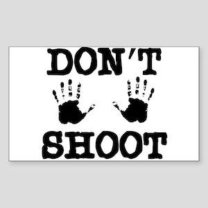 Don't Shoot! Sticker (Rectangle)
