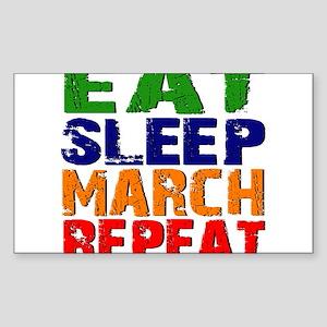 Eat Sleep March Repeat Sticker