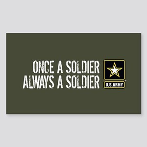 U.S. Army: Once a Soldier (Mil Sticker (Rectangle)