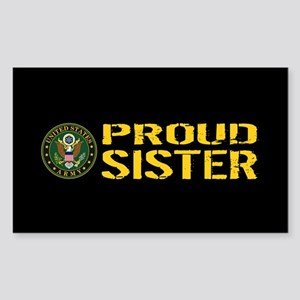 U.S. Army: Proud Sister (Black Sticker (Rectangle)