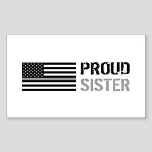 U.S. Flag Grey Line: Proud Sis Sticker (Rectangle)