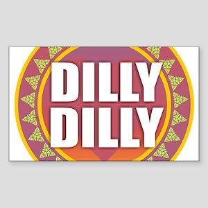 Dilly Dilly Sticker