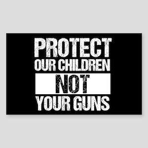Protect Kids Not Guns Sticker (Rectangle)