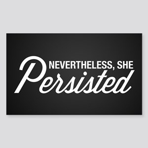 Nevertheless She Persisted Sticker (Rectangle)