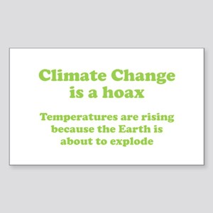Climate Change is a hoax - EXPLOSION Sticker (Rect