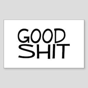Good Shit Rectangle Sticker