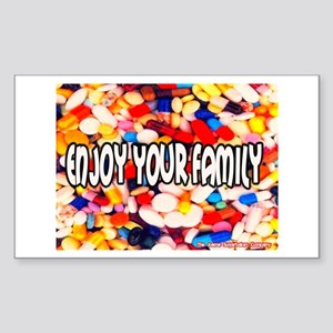 Enjoy Your Family Pills Rectangle Sticker