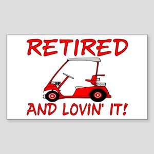 Retired And Lovin' It Rectangle Sticker