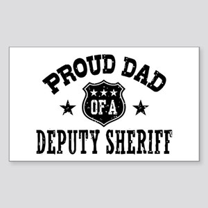 Proud Dad of a Deputy Sheriff Sticker (Rectangle)