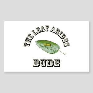 The Leaf Abides Dude Sticker