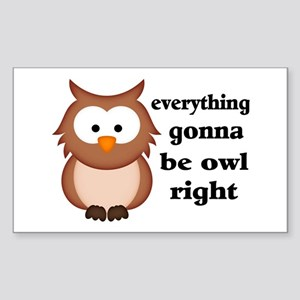 Everything Gonna Be Owl Right Sticker (Rectangle)