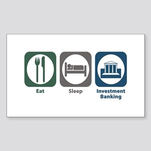 Eat Sleep Investment Banking Rectangle Sticker