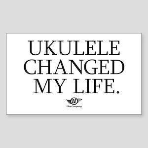 Ukulele Changed My Life Sticker (Rectangle)
