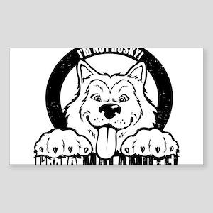 """I'm Not Husky! I'm a Malamute"" Sticker"
