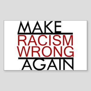 make racism wrong again black lives matter Sticker