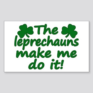 Leprechauns Made Me Do It Rectangle Sticker