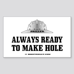 Always Ready To Make Hole Rectangle Sticker