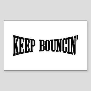 Keep Bouncin' Sticker