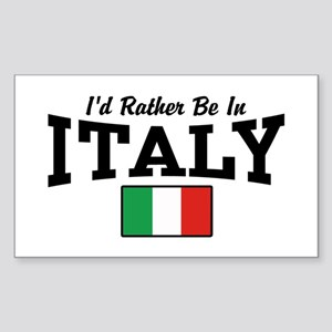 I'd Rather Be In Italy Sticker (Rectangle)