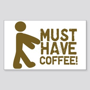 Must Have COFFEE! Zombie Rectangle Sticker
