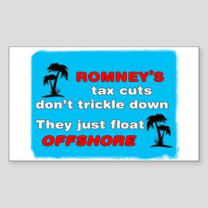 Romney's Tax Cuts Don't Trickle Down Sticker (Rect