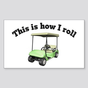 This is How I Roll Rectangle Sticker