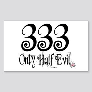 333 Only Half Evil Rectangle Sticker