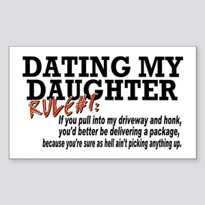 Rule #1 for datingmy daughter Rectangle Sticker