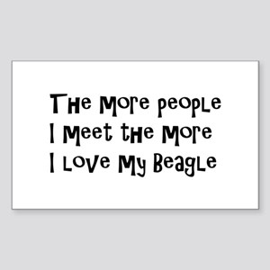 The more I love my Beagle. Sticker