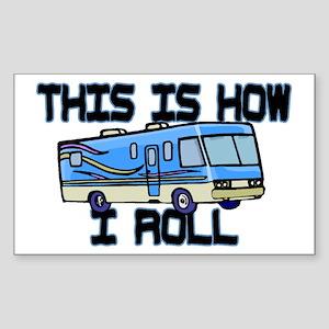 How I Roll RV Sticker (Rectangle)