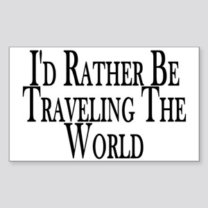 Rather Travel The World Rectangle Sticker