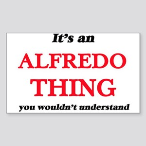 It's an Alfredo thing, you wouldn' Sticker