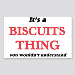 It's a Biscuits thing, you wouldn' Sticker