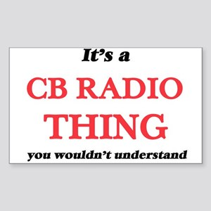 It's a Cb Radio thing, you wouldn' Sticker
