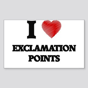 I love EXCLAMATION POINTS Sticker
