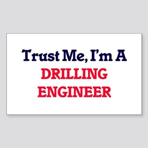 Trust me, I'm a Drilling Engineer Sticker