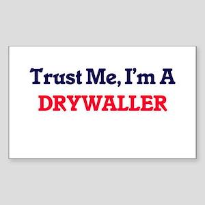 Trust me, I'm a Drywaller Sticker