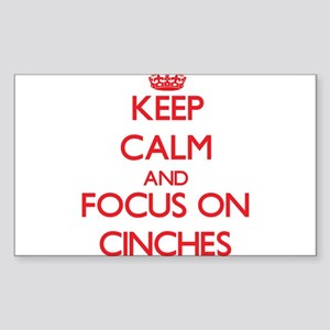 Keep Calm and focus on Cinches Sticker